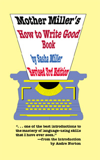 Mother Miller's How To Write Good Book