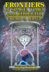 Frontiers of Time, Space and Thought