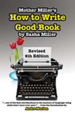 Mother Miller´s How to Write Good Book Revised 4th Edition